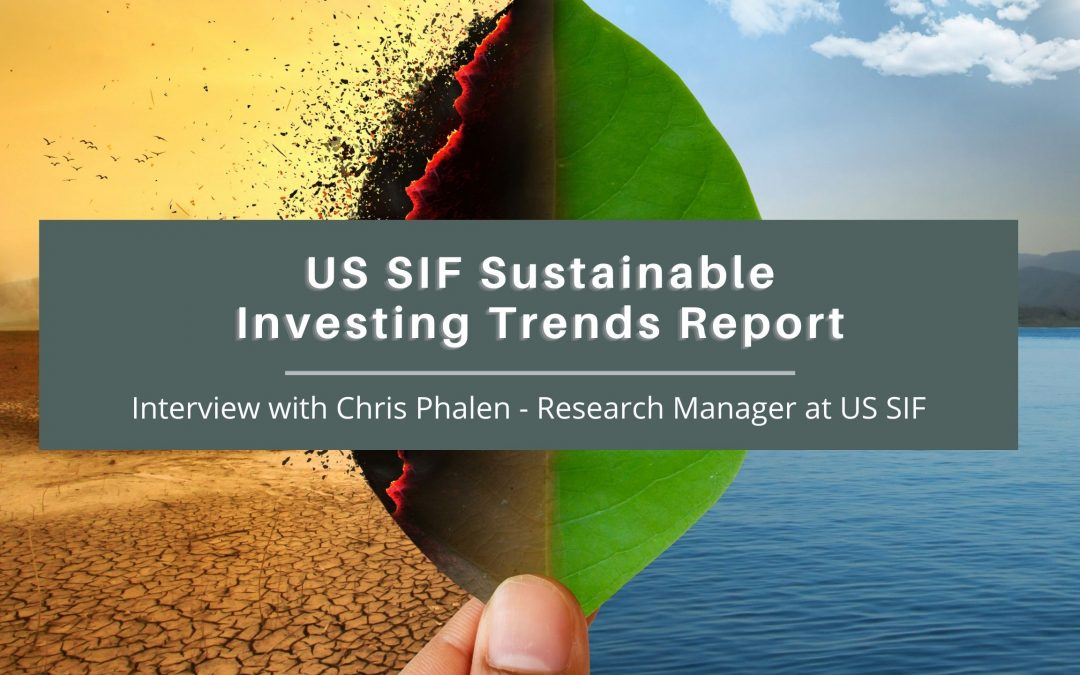 USSIF Sustainable Responsible Impact Investing trends report
